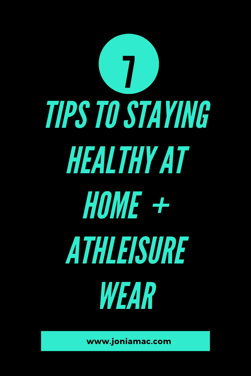 Tips to Staying Healthy at Home